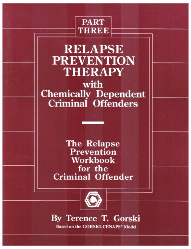9780830906451: Relapse Prevention Therapy With Chemically Dependent Criminal Offenders: The Relapse Prevention Workbook for the Criminal Offender