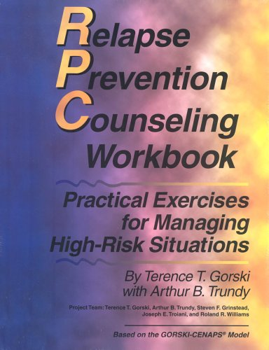 9780830907397: Relapse Prevention Counseling Workbook: Practical Exercises for Managing High-Risk Situations
