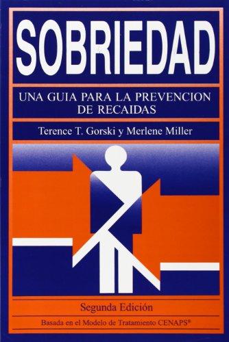 9780830911615: Sobriedad: Una guia para la prevencion de recaidas