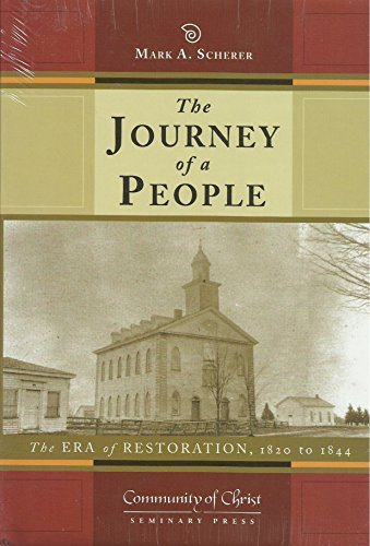 9780830913817: The Journey of a People: The Era of Restoration, 1820 to 1844