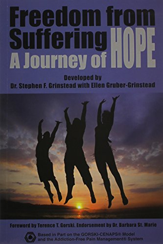 Freedom From Suffering: A Journey of Hope: Stephen F Grinstead