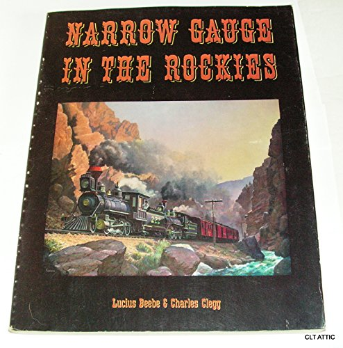 9780831030025: Narrow Gauge in the Rockies
