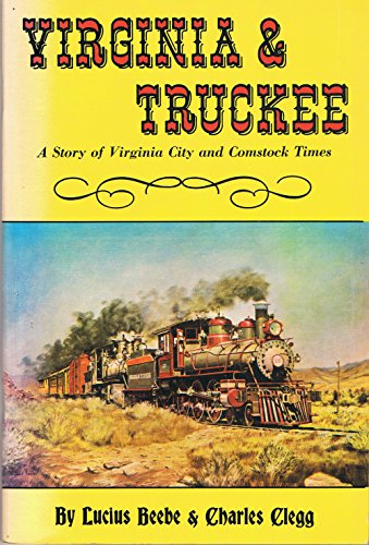 9780831060077: Virginia & Truckee: A Story of Virginia City and Comstock Times