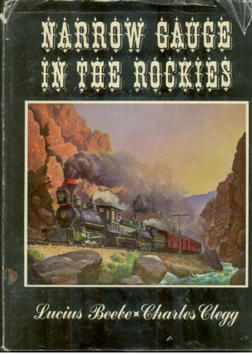 9780831070038: NARROW GAUGE IN THE ROCKIES