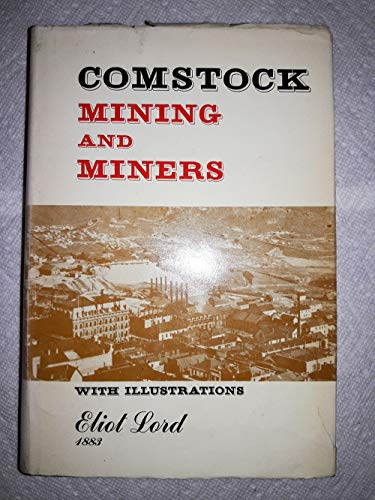 Comstock Mining and Miners: Lord, Eliot