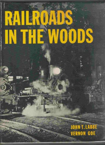 9780831070236: Railroads In the Woods