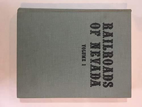 9780831070335: 001: Railroads of Nevada and Eastern California, Vol. 1: The Northern Roads