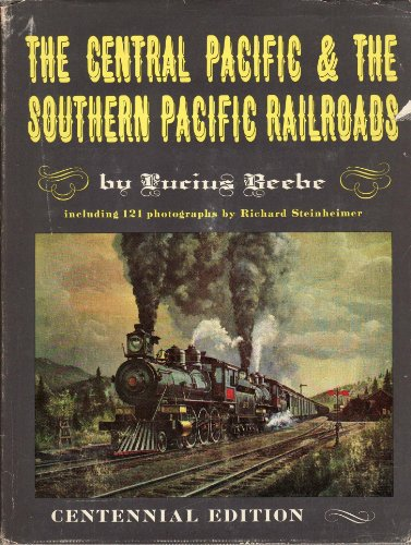 9780831070342: The Central Pacific & The Southern Pacific Railroads