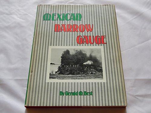 Mexican Narrow Gauge: Best