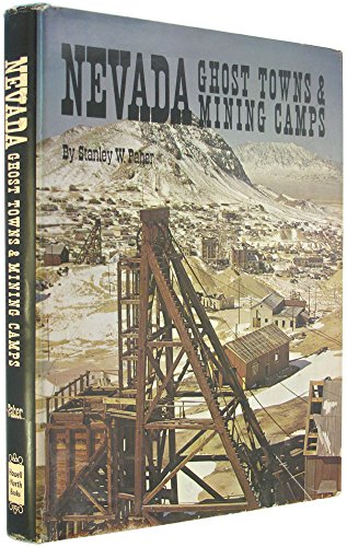 Nevada Ghost Towns & Mining Camps