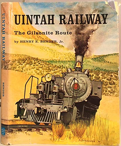 9780831070809: Uintah Railway: The Gilsonite Route
