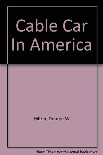 9780831070823: Cable Car In America