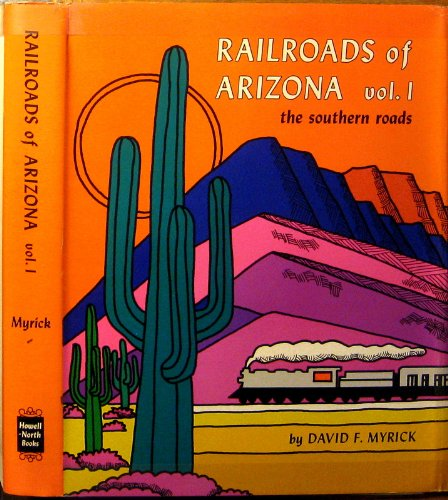 9780831071110: Railroads of Arizona, Vol. 1: The Southern Roads