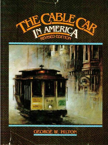 9780831071455: The Cable Car in America