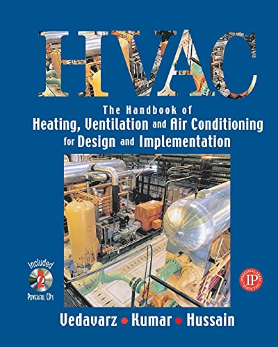 HVAC The Handbook of Heating, Ventilation and: Ali Vedavarz; Sunil