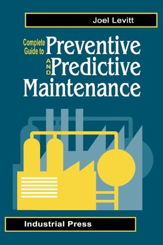 9780831102067: Complete Guide to Predictive and Preventive Maintenance