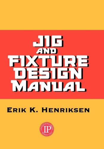 9780831102111: Jig & Fixture Design Manual
