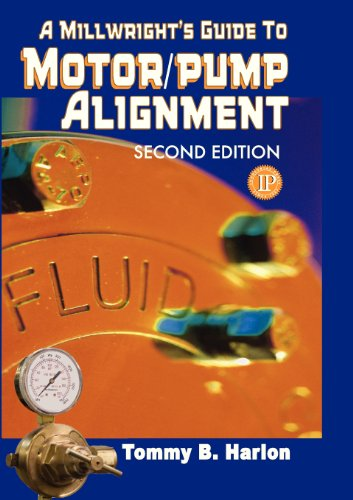 9780831102258: A Millwright's Guide to Motor/Pump Alignment
