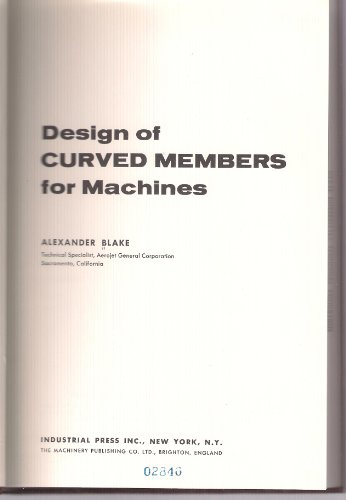 9780831110086: Design of Curved Members for Machines