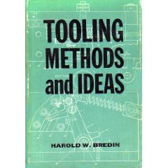 9780831110574: Tooling Methods and Ideas