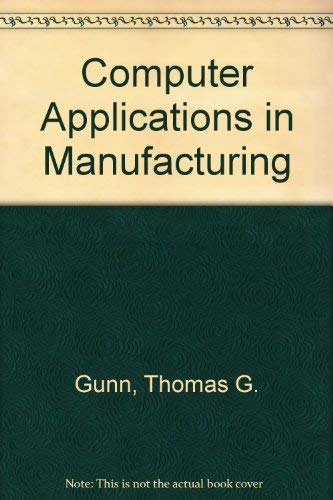 9780831110871: Computer Applications in Manufacturing