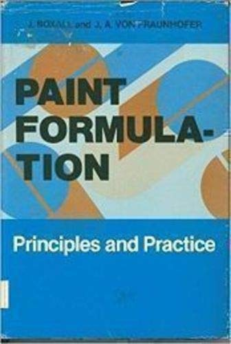 9780831110895: Paint Formulation: Principles and Practice