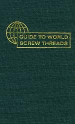 9780831110925: Guide to World Screw Threads