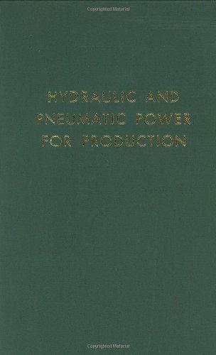 Hydraulic and Pneumatic Power for Production: Harry L. Stewart