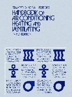 Handbook of Air Conditioning, Heating, and Ventilating: Stamper, Eugene; Koral,