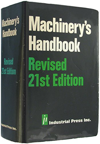 Machinery's Handbook Revised 21st Edition: Erik Oberg, Franklin
