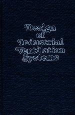 Design of Industrial Ventilation Systems: Kane, John M,