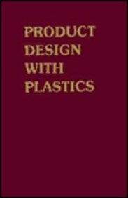 9780831111410: Product Design With Plastics: A Practical Manual