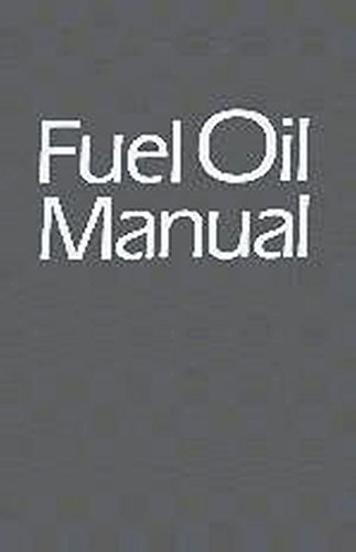 9780831111663: Fuel Oil Manual (Revised)