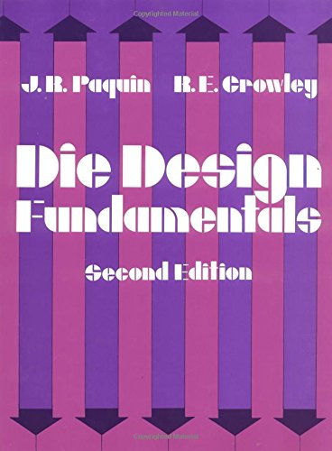 Die Design Fundamentals: J Paquin, Robert
