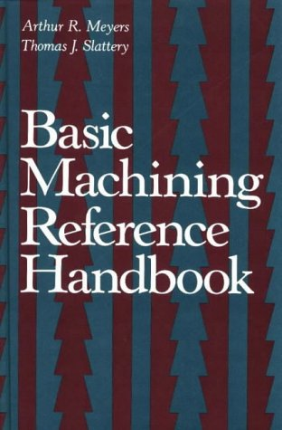 9780831111748: Basic Machining Reference Handbook