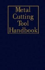 9780831111779: Metal Cutting Tool Handbook
