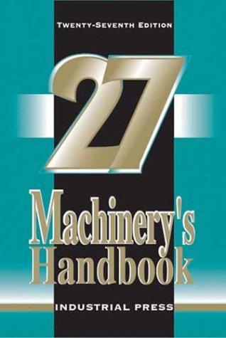 9780831127008: Machinery's Handbook, 27th Edition (Toolbox Edition)