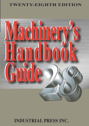 9780831128999: Machinery's Handbook Guide