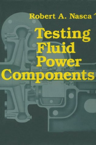9780831130022: Testing Fluid Power Components