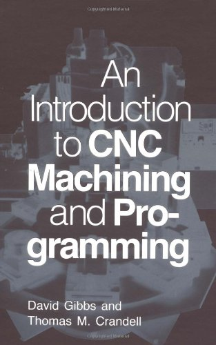 9780831130091: An Introduction to CNC Machining and Programming