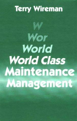 9780831130251: World Class Maintenance Management
