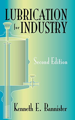 9780831130619: Lubrication for Industry