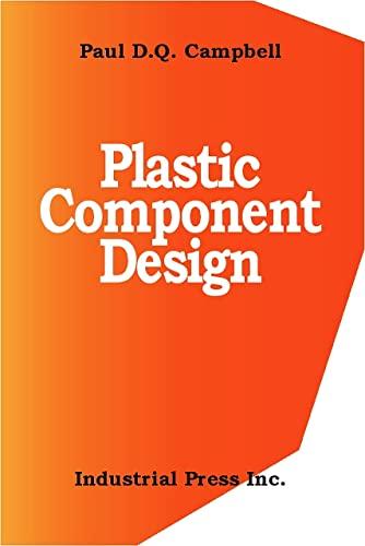 9780831130657: Plastic Component Design
