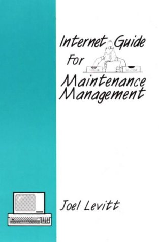 9780831130817: Internet Guide for Maintenance Management