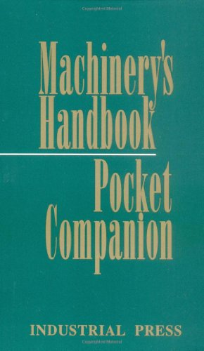 Machinery's Handbook Pocket Companion: Richard P Pohanish;
