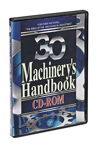 Machinery's Handbook Cd-rom (cd-rom) 9780831130930 The Machinery's Handbook, 30th Edition, CD-ROM contains the complete contents of the print edition, presented in Adobe PDF format. This
