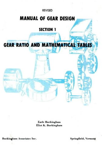 9780831131135: Manual of Gear Design: Gear Ratio and Mathematical Tables