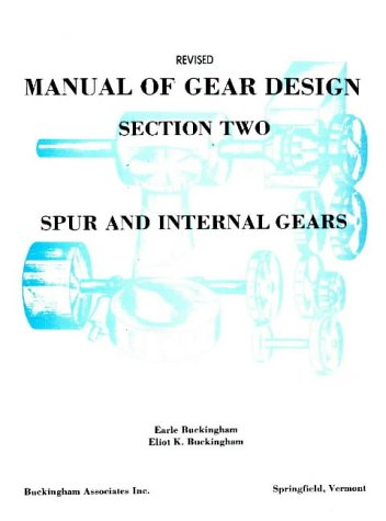 9780831131142: Manual of Gear Design: Spur and Internal Gears