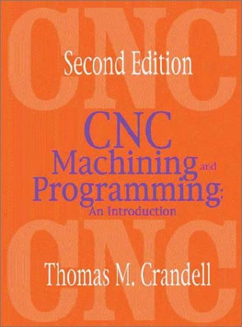9780831131180: CNC Machining and Programming: An Introduction