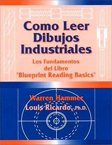 9780831131265: Como Leer Dibujos Industriales: Los Fundamentos Del Libro